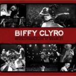 Biffy Clyro – Revolutions: Live at Wembley (2011)