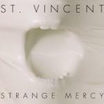 St. Vincent – Strange Mercy (2011)