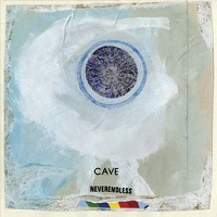 Cave - Neverendless (2011)